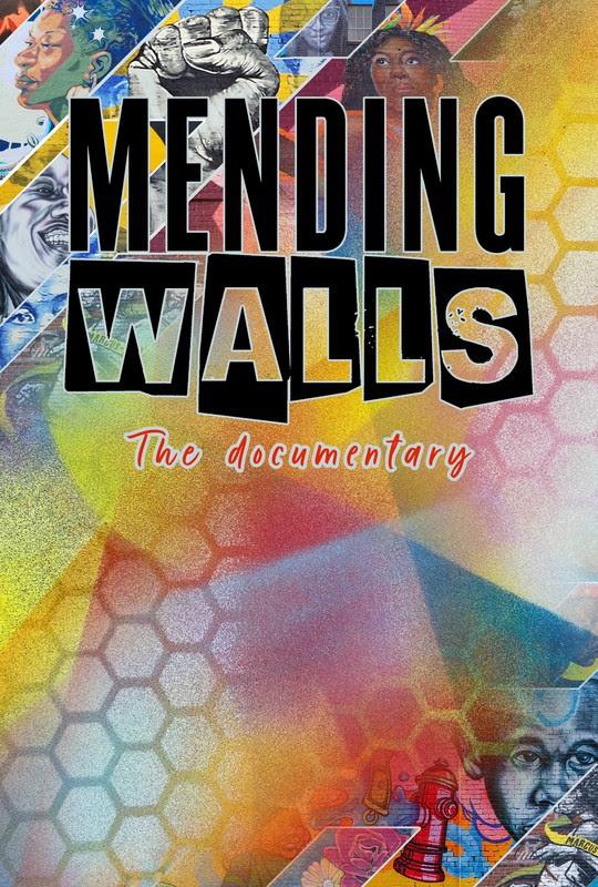 Mending Walls documentary