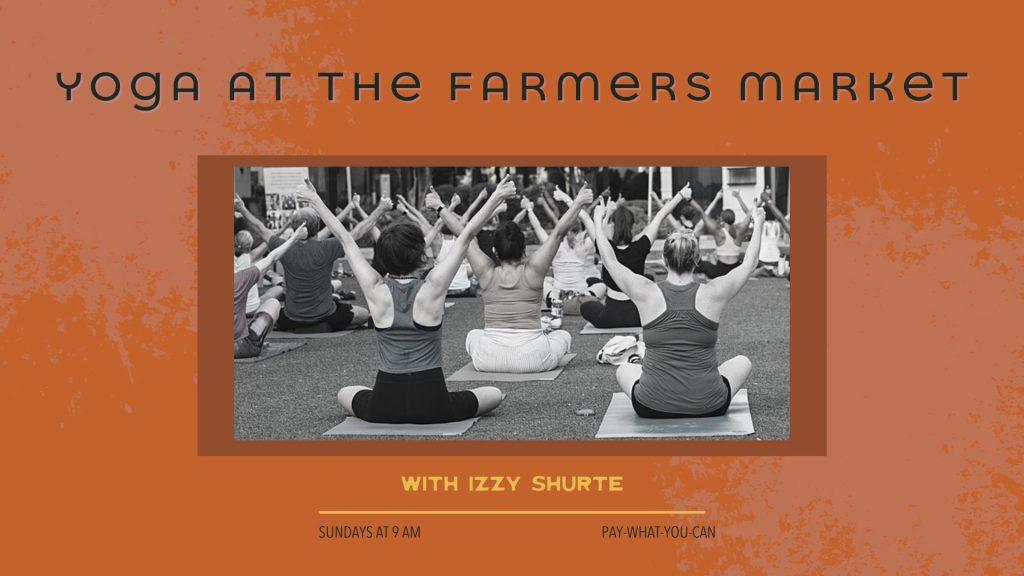 Yoga at Carytown Farmers Market on Sundays
